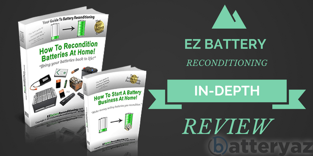 in depth ez battery reconditioning review must read